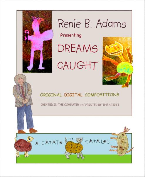 """""""Dreams Caught"""""""